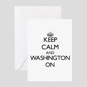 Keep Calm and Washington ON Greeting Cards