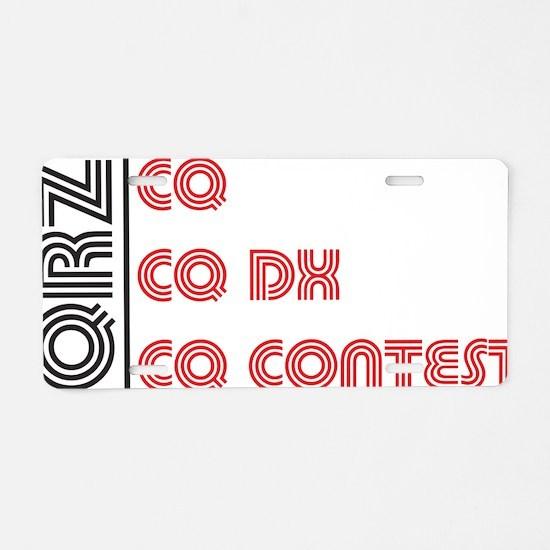 CQ CQDX CQ CONTEST Aluminum License Plate