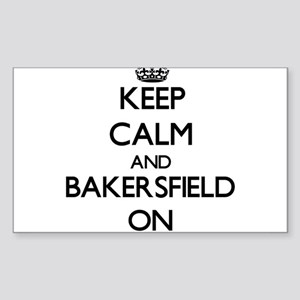 Keep Calm and Bakersfield ON Sticker