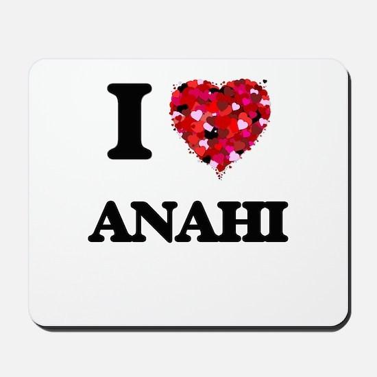 I Love Anahi Mousepad
