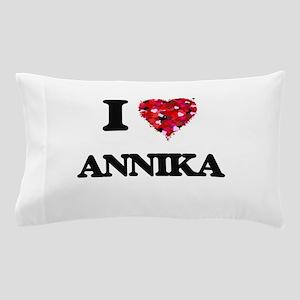 I Love Annika Pillow Case