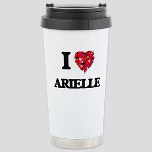 I Love Arielle Stainless Steel Travel Mug