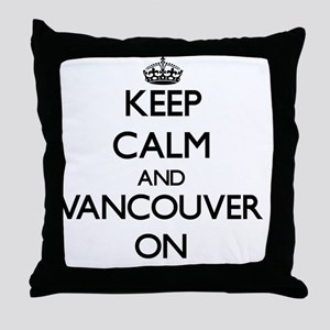 Keep Calm and Vancouver ON Throw Pillow
