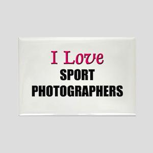I Love SPORT PHOTOGRAPHERS Rectangle Magnet