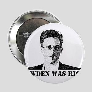 """#SnowdenWasRight 2.25"""" Button"""
