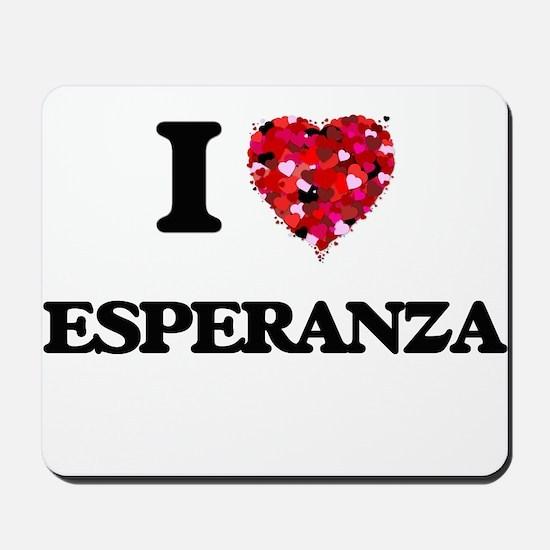 I Love Esperanza Mousepad