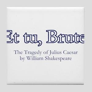 Et tu, Brute?: Roman dictator Julius Caesar Tile C