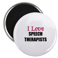 I Love SPEECH THERAPISTS Magnet