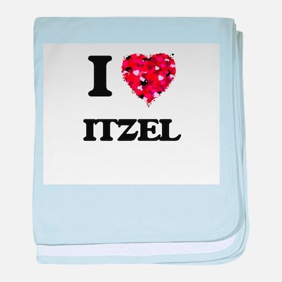 I Love Itzel baby blanket