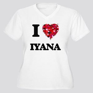 I Love Iyana Plus Size T-Shirt