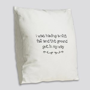 Injury Burlap Throw Pillow
