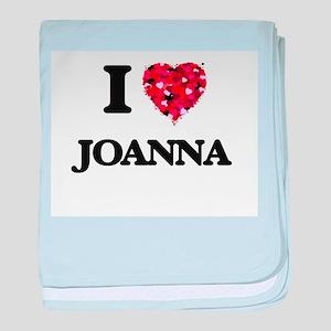 I Love Joanna baby blanket