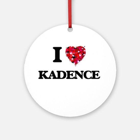 I Love Kadence Ornament (Round)