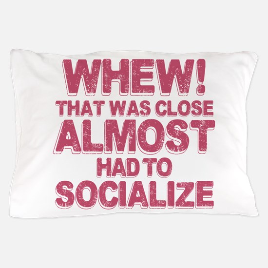 Introvert Social Anxiety Humor Pillow Case
