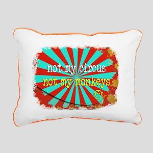 Not My Circus Not My Mon Rectangular Canvas Pillow