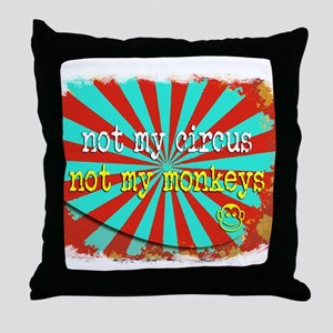 Not My Circus Not My Monkeys Shredded Throw Pillow