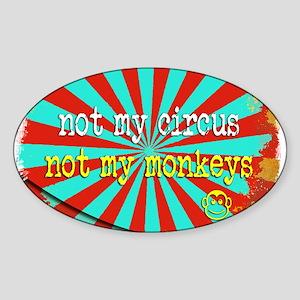 Not My Circus Not My Monkeys Shredded Sticker