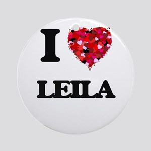 I Love Leila Ornament (Round)