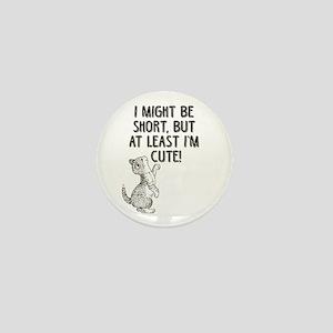 Short Girls Mini Button