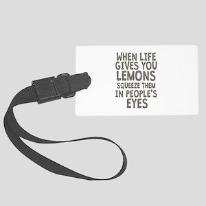 Life Gives You Lemons Large Luggage Tag