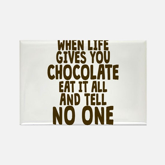 Life Gives You Chocolate Magnets