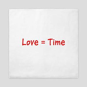 Love =Time Alex's Fave Queen Duvet