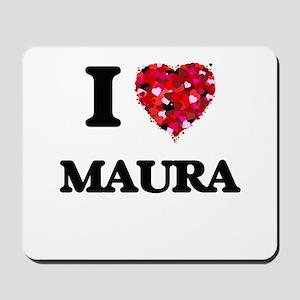 I Love Maura Mousepad