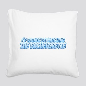 I'd Rather Be Watching The Ba Square Canvas Pillow