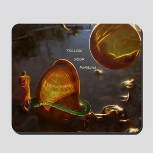 Follow Your Passion Mousepad