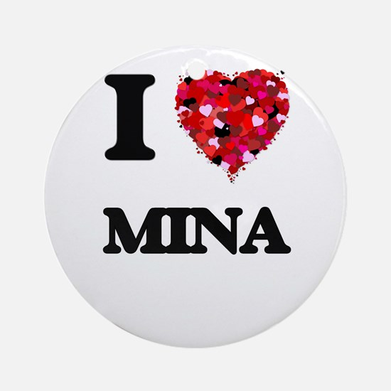 I Love Mina Ornament (Round)