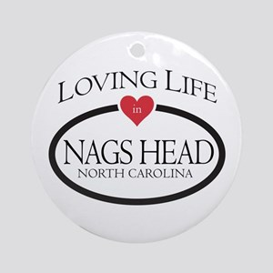 Loving Life in Nags Head, NC Ornament (Round)