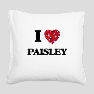 I Love Paisley Square Canvas Pillow