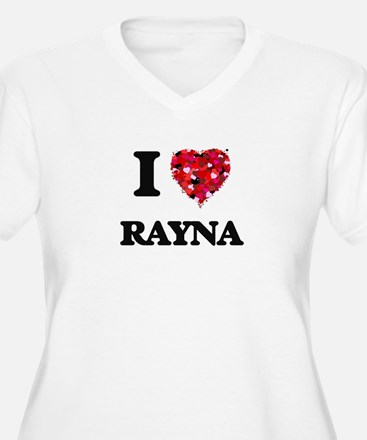 I Love Rayna Plus Size T-Shirt