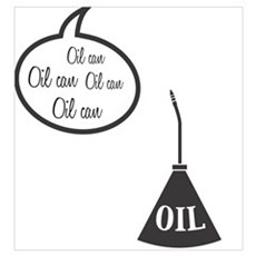Wizard Of Oz Tin Man Oil Can Poster