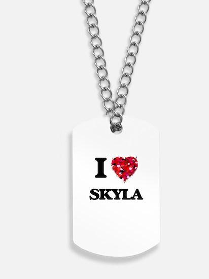 I Love Skyla Dog Tags