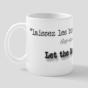 Let the Good Times Roll! Mug
