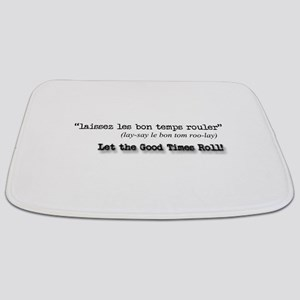 Let the Good Times Roll! Bathmat