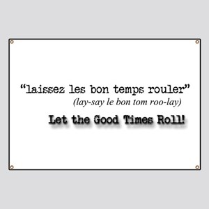 Let the Good Times Roll! Banner