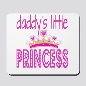 Daddy's Little Princess! Mousepad