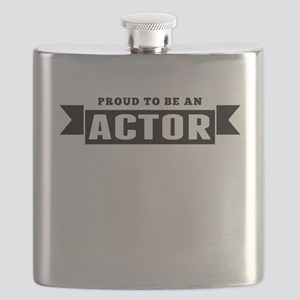 Proud To Be An Actor Flask