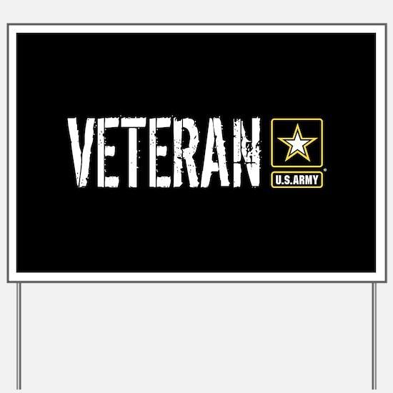 U.S. Army: Veteran (Black) Yard Sign
