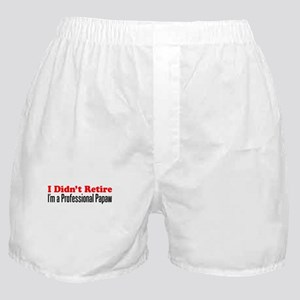 Didn't Retire Professional Papaw Boxer Shorts