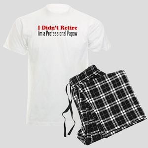 Didn't Retire Professional Papaw Pajamas
