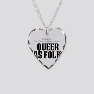 Shhh... I'm Binge Watching Queer as Folk Necklace