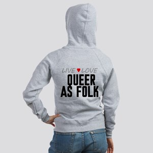Live Love Queer as Folk Women's Zip Hoodie