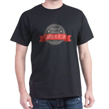 Certified Queer as Folk Addict Dark T-Shirt