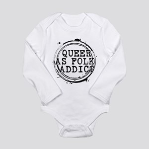 Queer as Folk Addict Stamp Long Sleeve Infant Body