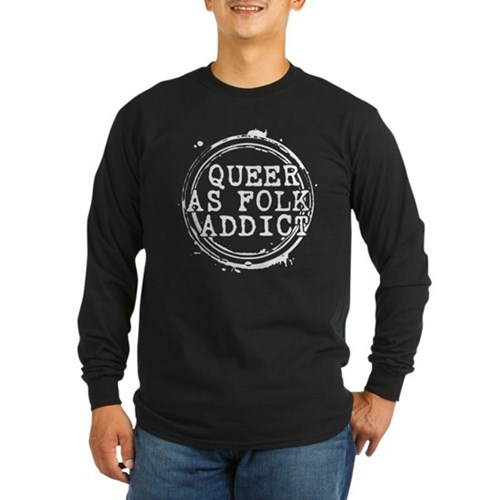 Queer as Folk Addict Stamp Long Sleeve Dark T-Shir