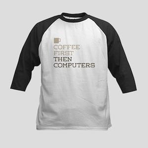 Coffee Then Computers Baseball Jersey