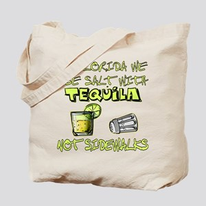We Use Salt With Tequila Tote Bag